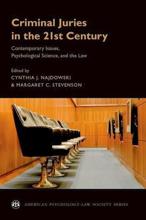 Criminal Juries in the 21st Century
