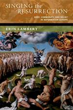 Singing the Resurrection (The New Cultural History of Music Series)