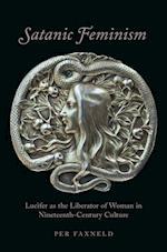 Satanic Feminism (Oxford Studies in Western Esotericism)