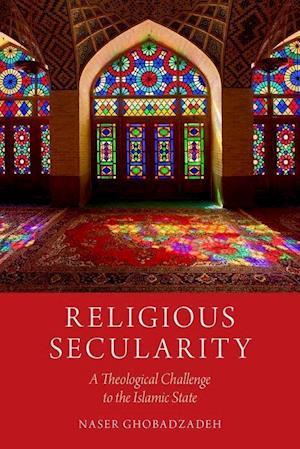 Bog, paperback Religious Secularity af Naser Ghobadzadeh