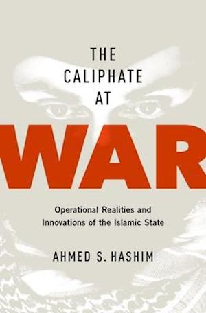 Bog, hardback The Caliphate at War af Ahmed S. Hashim