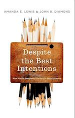 Despite the Best Intentions (Transgressing Boundaries: Studies in Black Politics And Black Communities)