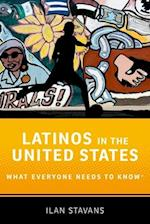 Latinos in the United States (What Everyone Needs to Know Paperback)