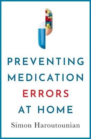 Preventing Medication Errors at Home