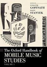 The Oxford Handbook of Mobile Music Studies, Volume 1 (Oxford Handbooks)