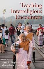 Teaching Interreligious Encounters (Aar Teaching Religious Studies Series)