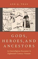 Gods, Heroes, and Ancestors (AAR Religion in Translation)