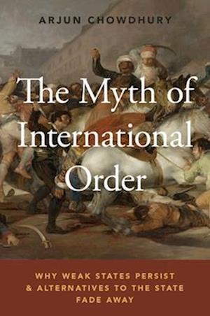 The Myth of International Order