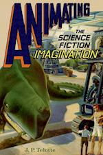 Animating the Science Fiction Imagination