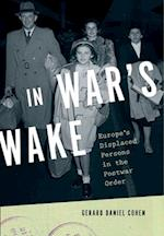 In War's Wake (Oxford Studies in International History)