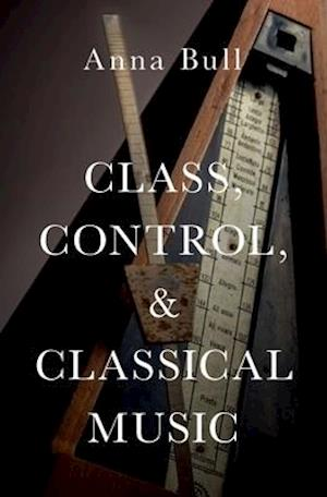 Class, Control, and Classical Music