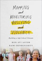Mapping and Monitoring Bullying and Violence