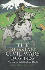 The Russian Civil Wars, 1916-1926