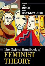 The Oxford Handbook of Feminist Theory (Oxford Handbooks)