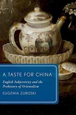 A Taste for China (Global Asias)