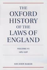 Oxford History of the Laws of England Volume VI: 1483-1558 (The Oxford History of the Laws of England Series isbn 0 19 961352 4)