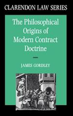 Philosophical Origins of Modern Contract Doctrine (Clarendon Law Series)