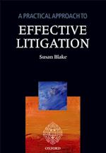Practical Approach to Effective Litigation (A Practical Approach)