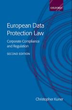European Data Protection Law: Corporate Compliance and Regulation