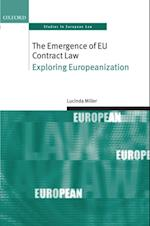 Emergence of EU Contract Law: Exploring Europeanization (Oxford Studies in European Law)