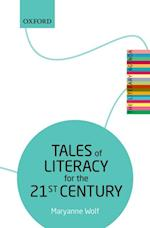 Tales of Literacy for the 21st Century (Literary Agenda)