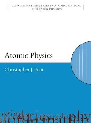 Atomic Physics af C J Foot