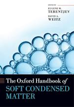 Oxford Handbook of Soft Condensed Matter (Oxford Handbooks in Physics)