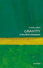 Gravity: A Very Short Introduction af Timothy Clifton