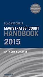Blackstone's Magistrates' Court Handbook 2015