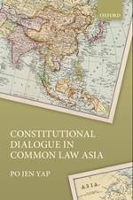 Constitutional Dialogue in Common Law Asia