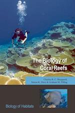Biology of Coral Reefs (Biology of Habitats)