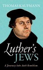Luther's Jews af Thomas Kaufmann