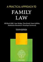 Practical Approach to Family Law (A Practical Approach)