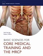 Basic Science for Core Medical Training and the MRCP (Oxford Specialty Training: Basic Science)