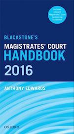 Blackstone's Magistrates' Court Handbook 2016