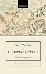 Res Publica and the Roman Republic af Louise Hodgson