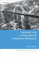 Domestic Law in International Investment Arbitration af Jarrod Hepburn