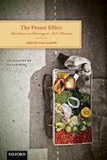 Proust Effect: The Senses as Doorways to Lost Memories af Cretien van Campen