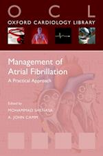 Management of Atrial Fibrillation: A Practical Approach (Oxford Cardiology Library)