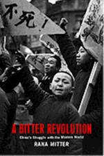 Bitter Revolution: China's struggle with the modern world