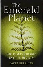 Emerald Planet: How plants changed Earth's history