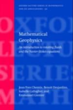 Mathematical Geophysics: An introduction to rotating fluids and the Navier-Stokes equations (Oxford Lecture Series in Mathematics and Its Applications)