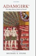 Adamgirk`: The Adam Book of Arak`el of Siwnik`