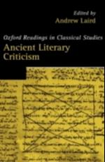 Ancient Literary Criticism (Oxford Readings in Classical Studies)