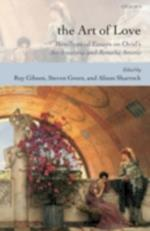 Art of Love: Bimillennial Essays on Ovid's Ars Amatoria and Remedia Amoris
