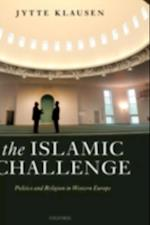 Islamic Challenge: Politics and Religion in Western Europe