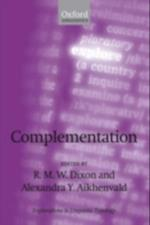 Complementation: A Cross-Linguistic Typology (Explorations in Linguistic Typology)