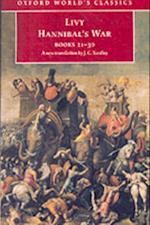Hannibal's War: Books 21-30 (OXFORD WORLD'S CLASSICS)