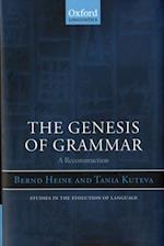 Genesis of Grammar: A Reconstruction (Studies in the Evolution of Language)