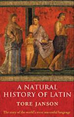 Natural History of Latin af Tore Janson